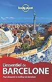 L'Essentiel de Barcelone 2ed (French Edition)