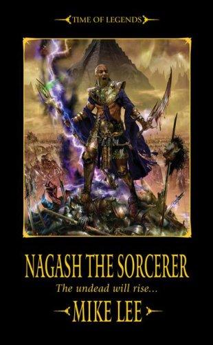 Nagash the Sorcerer (Time of Legends: Nagash Trilogy)