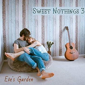 Sweet Nothings 3