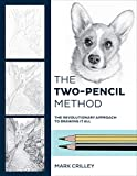 The Two-Pencil Method: The Revolutionary Approach to Drawing It All - Mark Crilley