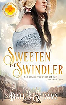 Sweeten The Swindler (Brides of Blessings Book 5) by [Dallis Adams, Brides of Blessings]