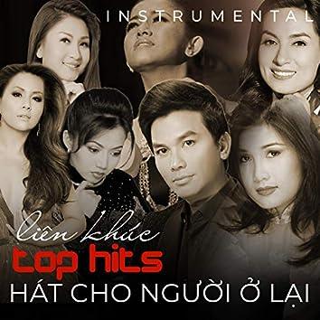 Liên Khúc Top Hits - Hát Cho Người Ở Lại (Instrumental)