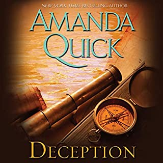 Deception                   By:                                                                                                                                 Amanda Quick                               Narrated by:                                                                                                                                 Anne Flosnik                      Length: 11 hrs and 41 mins     675 ratings     Overall 4.1