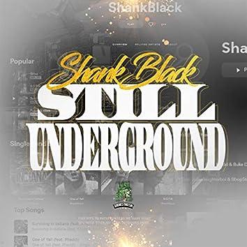 ShankBlack Still UnderGround