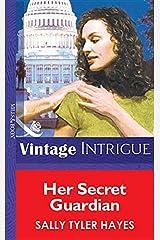 Her Secret Guardian (Mills & Boon Vintage Intrigue) Digital download