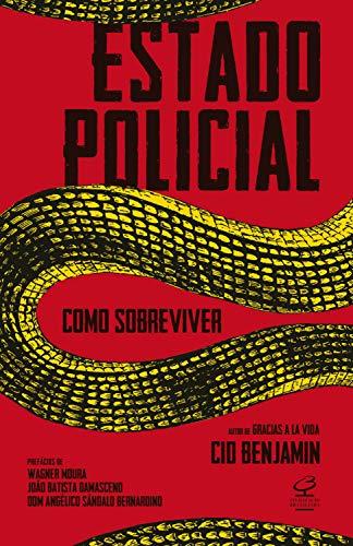 Estado policial: Como sobreviver