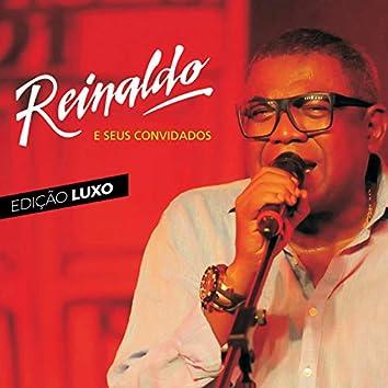 Reinaldo e Seus Convidados (Edição Luxo) (Ao Vivo)