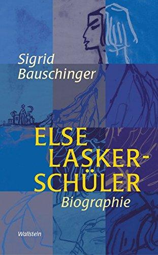 Else Lasker-Schüler. Biographie