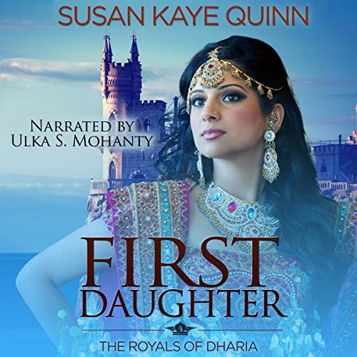 First Daughter: The Royals of Dharia, Book 3