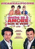 Anche Se E' Amore Non Si Vede [Italian Edition]