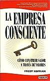 LA EMPRESA CONSCIENTE (OTROS GENERALES AGUILAR.)