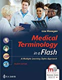 Medical Terminology in a Flash 4e: A Multiple Learning Styles Approach