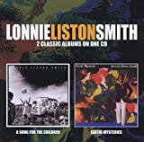 Songtexte von Lonnie Liston Smith - A Song for the Children / Exotic Mysteries