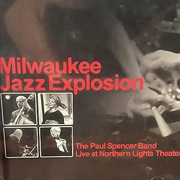 Milwaukee Jazz Explosion Live at Northern Light Theater