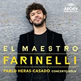 El Maestro Farinelli - Bejun Mehta