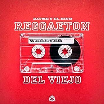 Reggaeton Del Viejo