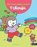 Ma toute petite section avec T'choupi (T'choupi tout en un) (French Edition)