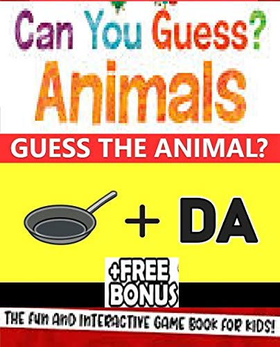 Can You Guess The Animal By Emoji - Awesome Guess the Animal handbook for kids: jokes and puns for kids would you rather game for kids crafts for kids ages 6-8 hilarious books (English Edition)