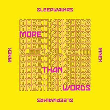 More Than Words (feat. MNEK)
