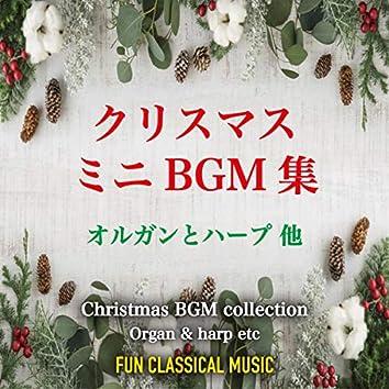 Christmas BGM collection ~ Organ & harp etc