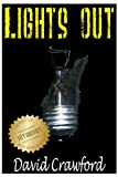 Lights Out [Kindle Edition] by David Crawford