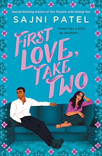 First Love, Take Two by [Sajni Patel]