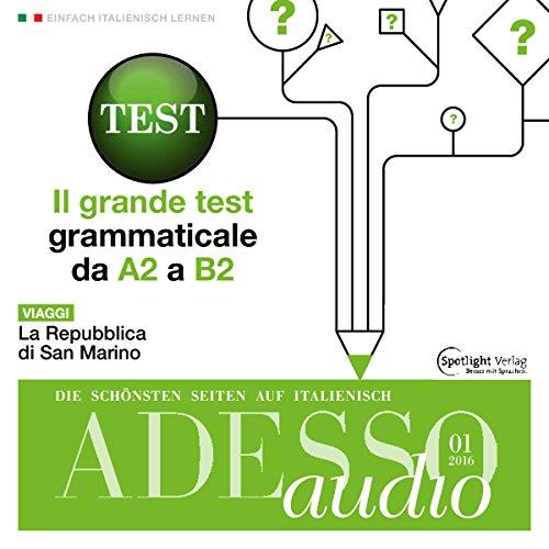 ADESSO Audio - Il grande test grammaticale. 1/2016 Titelbild