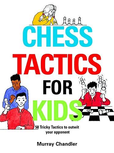 Chess Tactics Kids Murray Chandler
