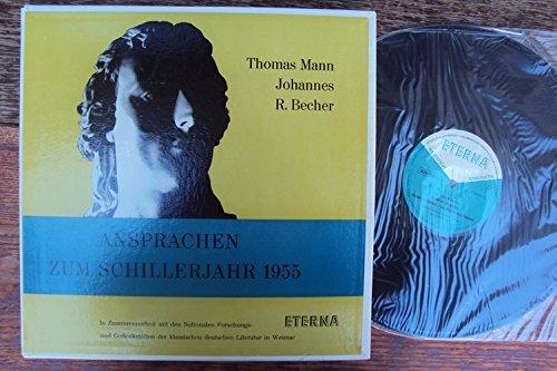 Ansprachen zum Schillerjahr 1955. In Zusammenarbeit mit den Nationalen Forschungs- und Gedenkstätten der klassischen deutschen Literatur in Weimar. Thomas Mann, Johannes R. Becher. Mono