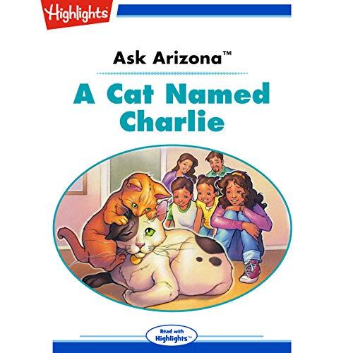 Ask Arizona: A Cat Named Charlie copertina
