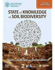 State of Knowledge of Soil Biodiversity: Status, Challenges and Potentialities (Summary for Policymakers 2020)