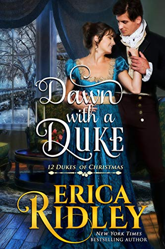 Dawn with a Duke: A Regency Christmas Romance (12 Dukes of Christmas Book 9)