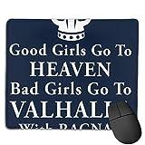 huatongxin Good Girls Valhalla Ragnar Customized Designs Non-Slip Rubber Base Alfombrilla de ratón...