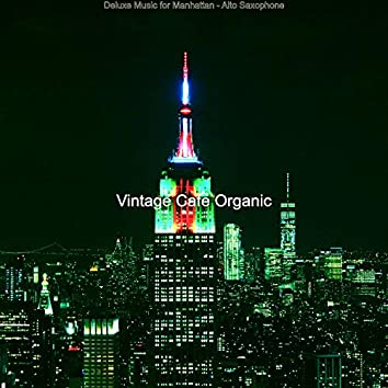 Deluxe Music for Manhattan - Alto Saxophone