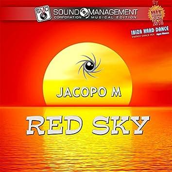 Red Sky (Hit Mania Spring 2018 - Ibiza Hard Dance Energy Dance Mix Agua Blanca)