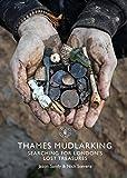 Thames Mudlarking - Searching for London's Lost Treasures