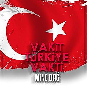 Vakit Türkiye Vakti (Başkan Version)