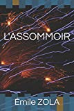 L'ASSOMMOIR - Independently published - 14/08/2018