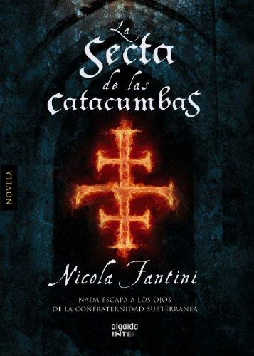 La Secta De Las Catacumbas