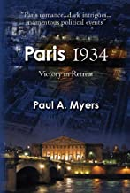 Paris 1934: Victory in Retreat (English Edition)