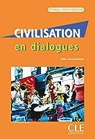 Civilisation en dialogues: Livre & CD-audio intermediaire
