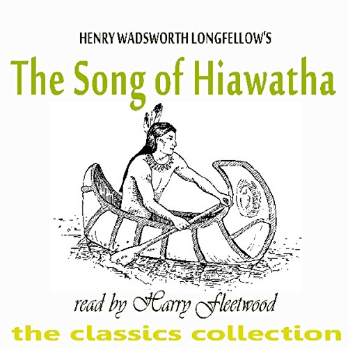 The Song Of Hiawatha cover art