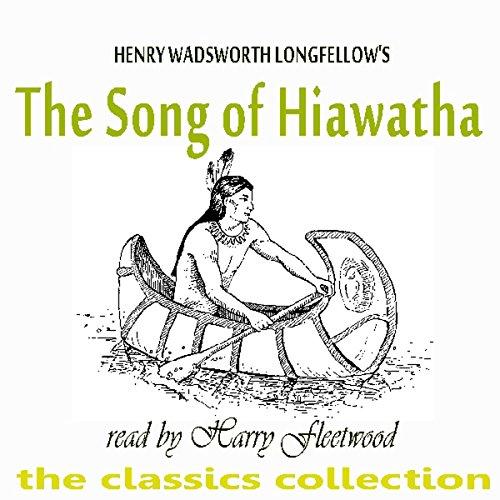 The Song Of Hiawatha                   Auteur(s):                                                                                                                                 Henry Wadsworth Longfellow                               Narrateur(s):                                                                                                                                 Harry Fleetwood                      Durée: 50 min     Pas de évaluations     Au global 0,0