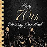 Happy 70th Birthday Guestbook: Elegant Black and Gold Binding I For 30 Guests I For written Wishes and the most beautiful Photos I Square Format I Softcover I 70th Birthday Gift Idea