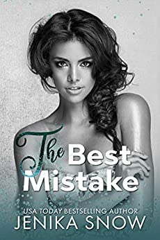 The Best Mistake: An Accidental Pregnancy Romance (Not Just Friends Book 1) by [Jenika  Snow]