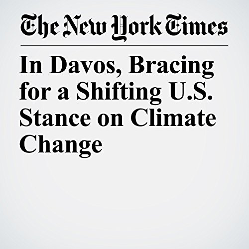 In Davos, Bracing for a Shifting U.S. Stance on Climate Change copertina