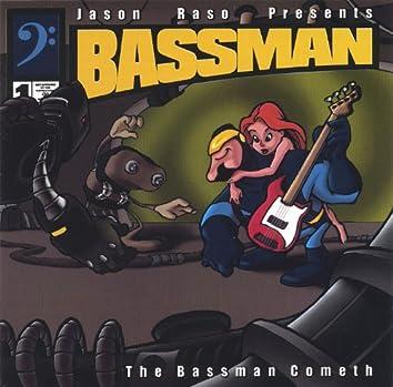 The Bassman Cometh