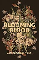 Blooming Blood