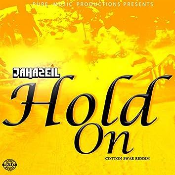 Hold On (Cotton Swab Riddim)