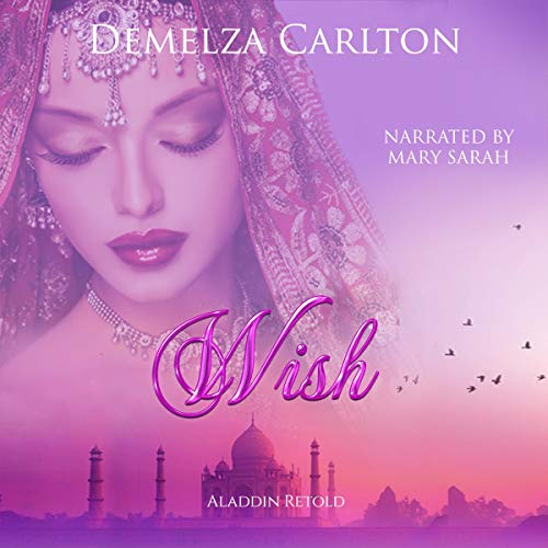 Wish: Aladdin Retold (Romance a Medieval Fairytale series Book 11) cover art